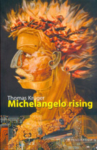 Michelangelo rising